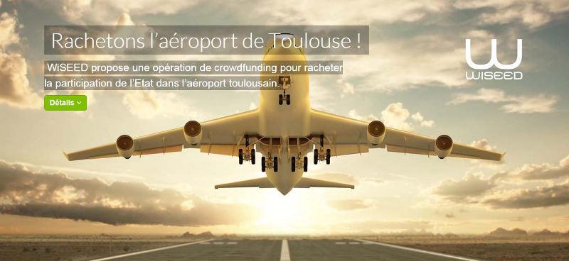 Wiseed tente de mobiliser pour faire une proposition de rachat des parts de l'Etat dans l'aéroport de Toulouse en cours de privatisation.